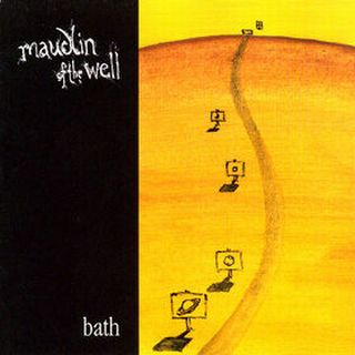 maudlin of the well 2000 bath