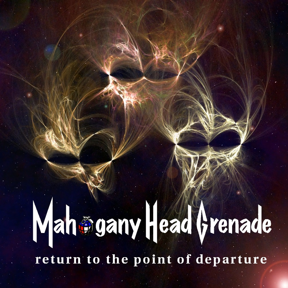 mahogany head grenade - return to the point of departure - MHG Return Front Cover
